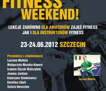 BIG FITNESS WEEKEND 23-24.06.2012 SZCZECIN