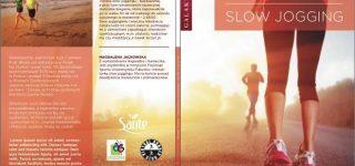 Slow Jogging. Japoński sposób na bieganie, zdrowie i życie