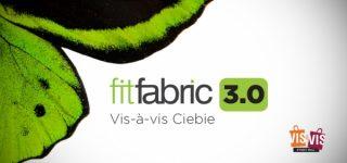 Fit Fabric 3.0 Vis-a-Vis Ciebie